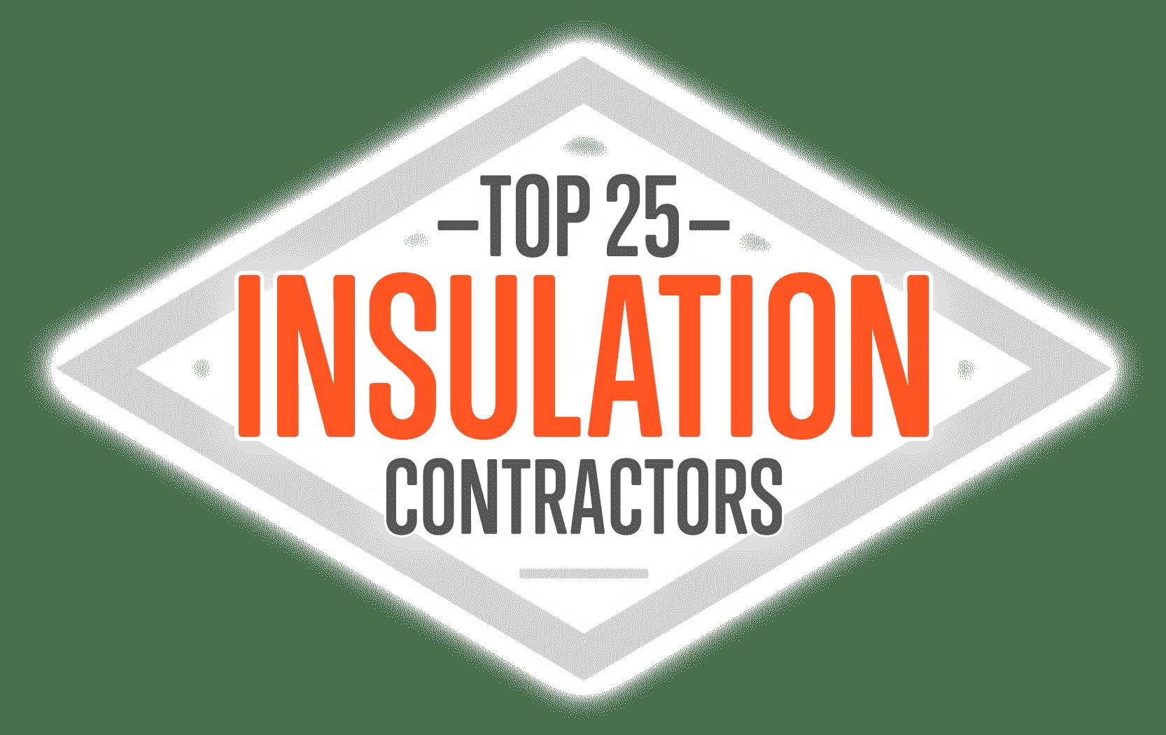 Top 25 WC Top 25 Insulation Contractors